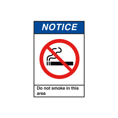 Notice Do Not Smoke in this area ANSI Sign