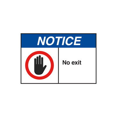 Notice No Exit ANSI Sign
