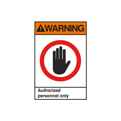 Warning Authorized personnel only ANSI Sign