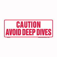 Caution - Avoid Deep Dives By-Law Sign