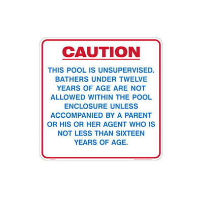 Caution - Pool Unsupervised By-Law Sign