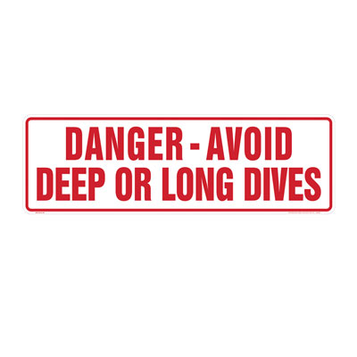 Danger - Avoid Deep or Long Dives By-Law Sign