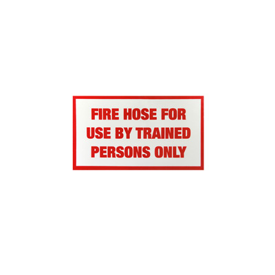 Fire Hose Label By-Law Sign