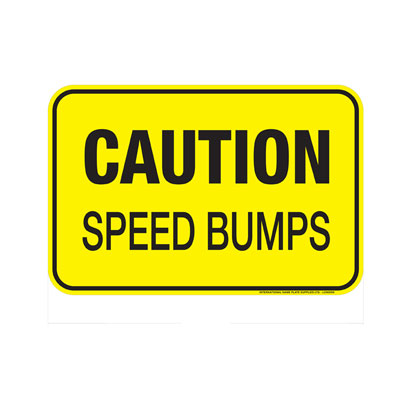 "Yellow ""Caution, Speed Bumps"" Sign"