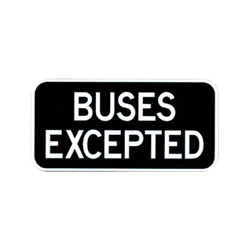 BUSES EXCEPTED Tab Traffic Sign