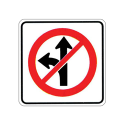 NO STRAIGHT THROUGH OR LEFT TURN Traffic Sign