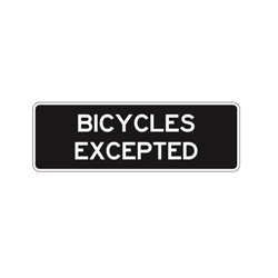 BICYCLES EXCEPTED Tab Traffic Sign