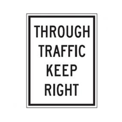THROUGH TRAFFIC KEEP RIGHT Traffic Sign