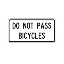 DO NOT PASS BICYCLES Traffic Sign