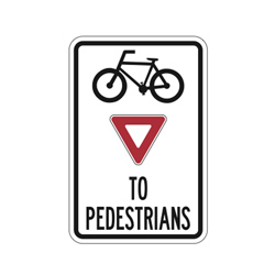 BICYCLES YIELD TO PEDESTRIANS Traffic Sign