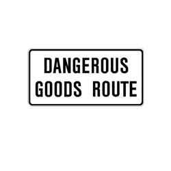 DANGEROUS GOODS ROUTE Tab Traffic Sign