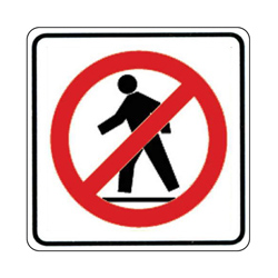 NO PEDESTRIANS Traffic Sign