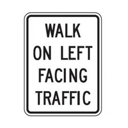 WALK ON LEFT FACING TRAFFIC Traffic Sign