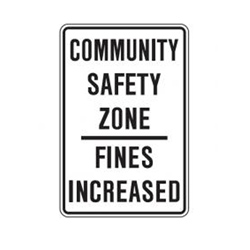 COMMUNITY SAFETY ZONE Traffic Sign