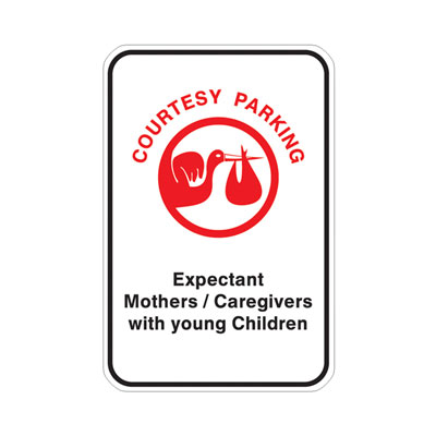 Courtesy Parking, With Child & Expecting Parking Lot Sign