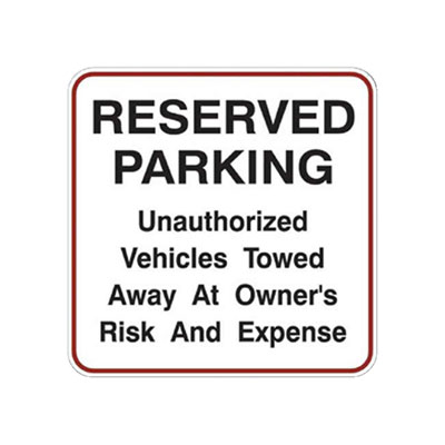 Reserved Parking, Unauthorized Towed