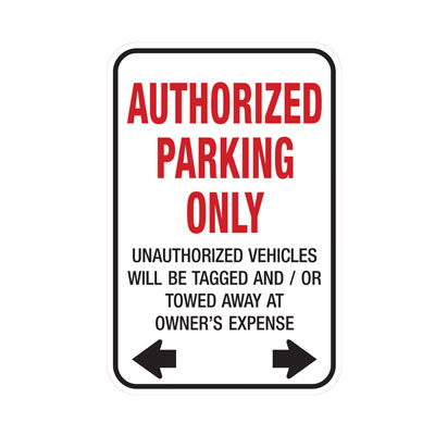 Auth. Parking Only, Tow Warning W/ Dual Arrow Parking Lot Sign