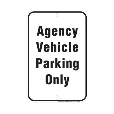 Agency Parking Only Parking Lot Sign