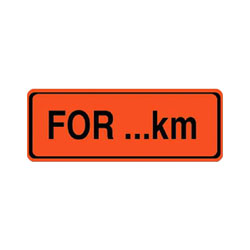 FOR XX KM TAB Traffic Sign