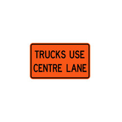 TRUCKS USE CENTRE LANE TAB Traffic Sign