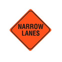 NARROW LANES Traffic Sign