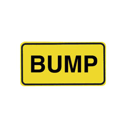 BUMP Tab Traffic Sign