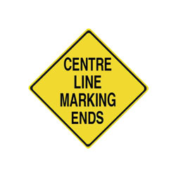 CENTRE LINE MARKING ENDS Traffic Sign