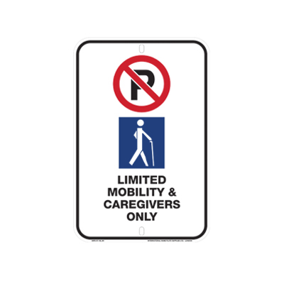 Limited Mobility and Caregiver Only Sign