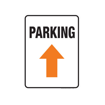 Parking Sign W/ Arrow Parking Lot Sign