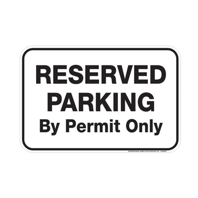 Reserved Parking, By Permit Only Parking Lot Sign