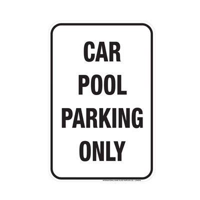 Carpool Parking Only Parking Lot Sign