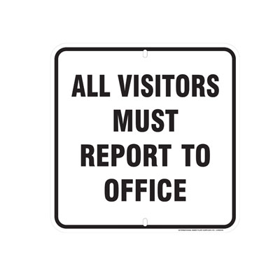 All Visitors Report to Office Parking Lot Sign