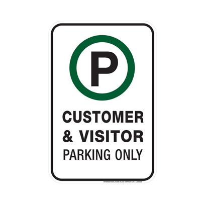 Customer & Visitor Parking Only Parking Lot Sign