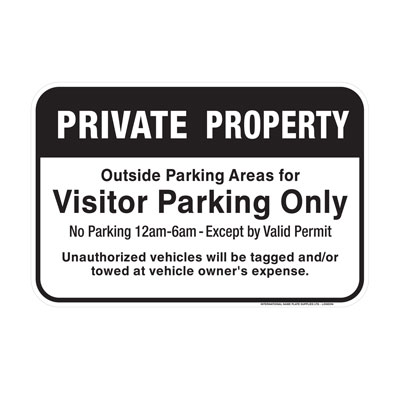 Private Property, Visitor Parking Only Parking Lot Sign