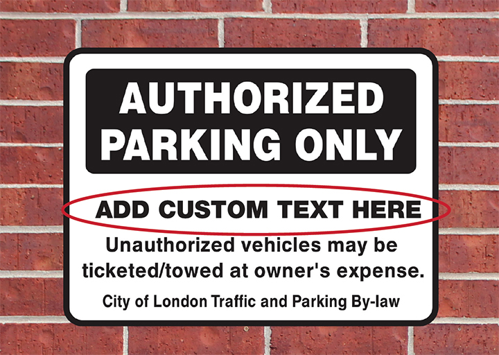 Custom Authorized Parking Only