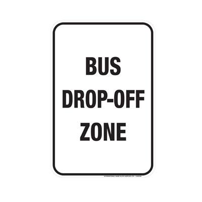 Bus Drop-Off Zone Parking Lot Sign