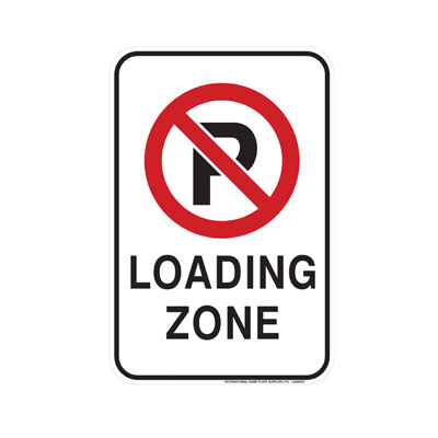 No Parking, Loading Zone Parking Lot Sign