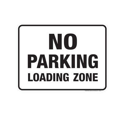 No Parking, Loading Zone, No Symbol Parking Lot Sign