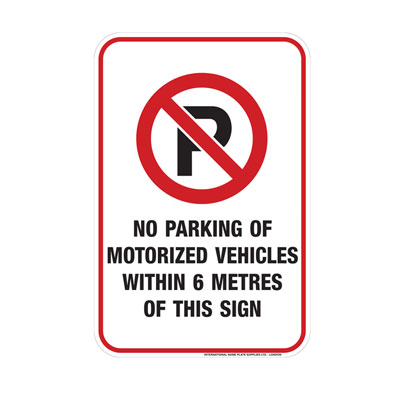 No Parking, Within 6 Meters of Sign Parking Lot Sign