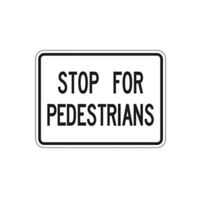 STOP FOR PEDESTRIANS Tab Traffic Sign
