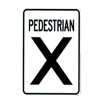 PEDESTRIAN X (Crossover) Traffic Sign