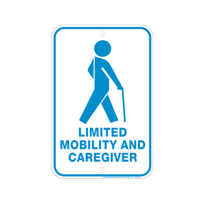 Limited Mobility and Caregiver Sign