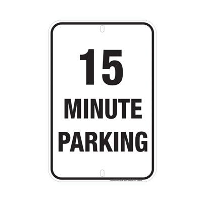 15 Minute Parking Parking Lot Sign
