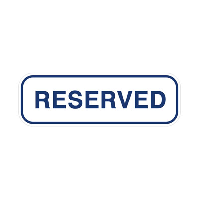 Reserved Tab, Blue Parking Lot Sign