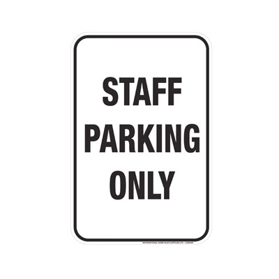 Staff Parking Only Parking Lot Sign