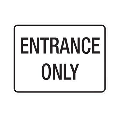 Entrance Only Parking Lot Sign