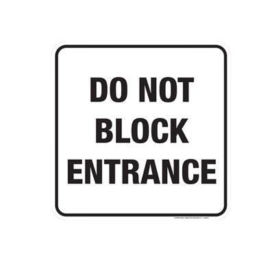 Do Not Block Entrance Parking Lot Sign